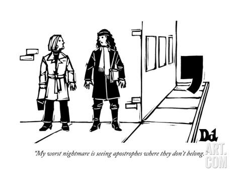 drew-dernavich-my-worst-nightmare-is-seeing-apostrophes-where-they-don-t-belong-new-yorker-cartoon